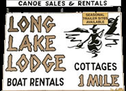 Long Lake Cottages  1 mile.